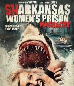 Акулы на свободе (ТВ) / Sharkansas Women's Prison Massacre (2016)