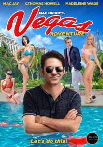 Mac Daddy's Vegas Adventure / Mac Daddy's Vegas Adventure (2016)