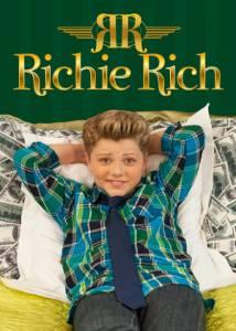 Богатенький Ричи (сериал) / Richie Rich (2015 (2 сезона))