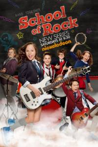 School of Rock (сериал 2016 – ...) / School of Rock (сериал 2016 – ...) (2016 (2 сезона))