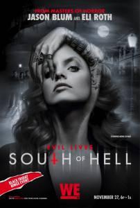К югу от ада (сериал) / South of Hell (2015 (1 сезон))