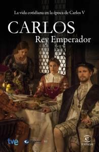 Император Карлос (сериал 2015 – 2016) / Carlos, Rey Emperador (2015 (1 сезон))