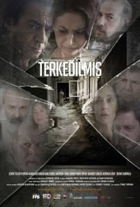 Заброшенный / Terkedilmis (2015)