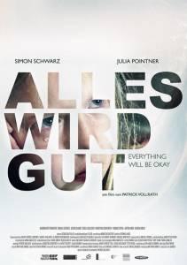 Всё будет хорошо / Alles wird gut (2015)