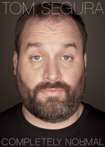 Tom Segura: Completely Normal (ТВ) / Tom Segura: Completely Normal (ТВ) (2014)